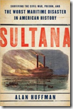 Remembering the Worst Maritime Disaster in American History: S.S. Sultana (2/6)